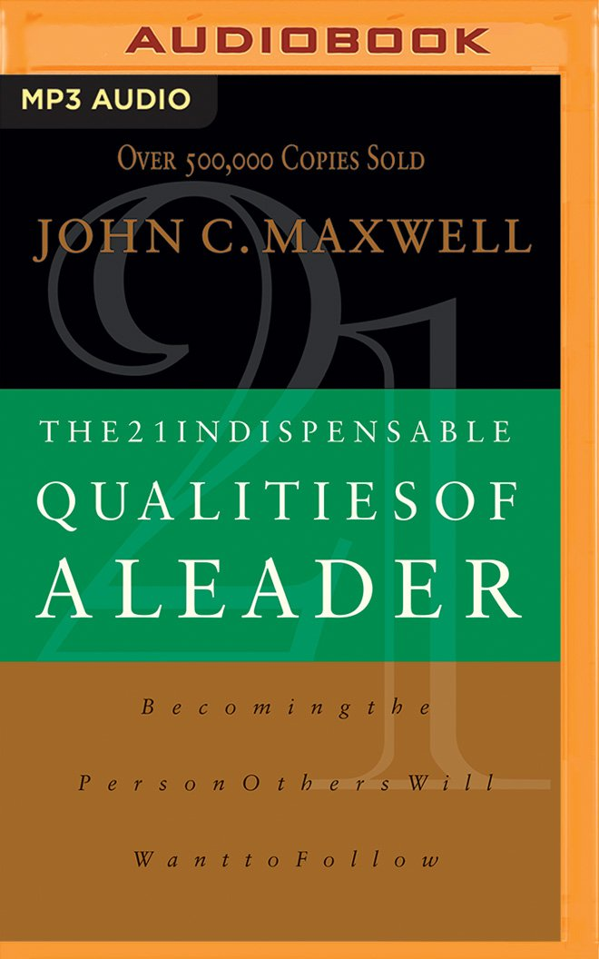 21 indispensable qualities of a leader ebook free download